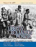 Liberty, Equality, Power A History of the American People