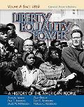 Liberty, Equality, Power A History of the American People  Since 1863, Concise Edition