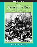 American Past A Survey of American History,to 1877