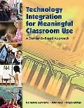 Technology Integration with Meaningful Classroom Use