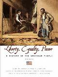 Liberty, Equality, And Power A History of the American People