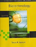 Biotechnology An Introduction, Updated Edition (With Infotrac)