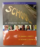 School:An Introduction to Education (Instructor's Edition)