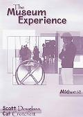 Museum Experience-Midweset