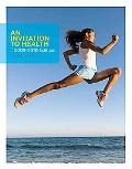 An Invitation to Health 2009-2010 Edition