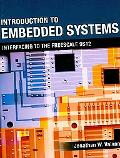 Introduction to Embedded Systems: Interfacing to the Freescale 9S12