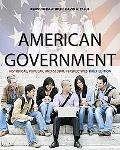 American Government: Historical, Popular, and Global Perspectives, Brief Edition
