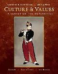 Culture and Values, Volume II: A Survey of the Humanities (with Resource Center Printed Acce...