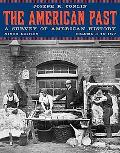 The American Past, Volume I: To 1877