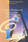 Current Perspectives: Readings from InfoTrac? College Edition: Ethics in Cr