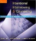 Intentional Interviewing and Counseling: Facilitating Client Development in a Multicultural Society (Skills, Techniques, & Process)