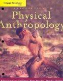 Cengage Advantage Books: Introduction to Physical Anthropology