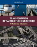 Transportation Infrastructure Engineering: A Multimodal Integration, SI Version