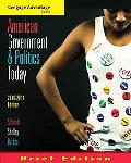 Cengage Advantage Books: American Government and Politics Today, Brief Edition, 2010-2011