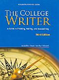 The College Writer: A Guide to Thinking, Writing, and Researching, 2009 MLA Update Edition