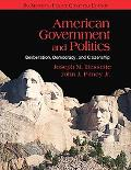 American Government and Politics: Deliberation, Democracy, and Citizenship - No Separate Policy Cha