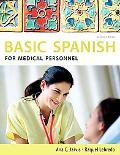 Spanish for Medical Personnel: Basic Spanish Series (The Basi