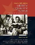 Liberty, Equality, Power: A History of the American People, Vol. II: since 1863, Concise Edi...