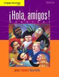 Cengage Advantage Books: Hola, amigos! Worktext Volume 2