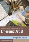 The Practical Handbook for the Emerging Artist, Enhanced Edition