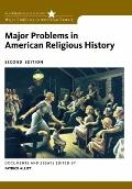Major Problems in American Religious History