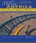 Making America Vol. 1 : A History of the United States