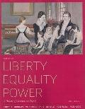 Liberty, Equality, Power: A History of the American People, Volume I: To 1877