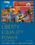 Liberty, Equality, Power: A History of the American People, Volume II: Since 1863