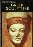 Greek Sculpture: The Archaic Period (World of Art)