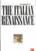 Thames and Hudson Dictionary of the Italian Renaissance