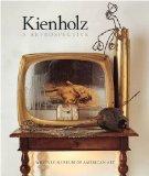 KIENHOLZ. A RETROSPECTIVE.