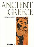 Ancient Greece A Concise History