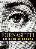 Fornasetti Designer of Dreams