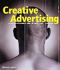 Creative Advertising Ideas and Techniques from the World's Best Campaigns
