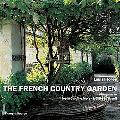French Country Garden New Growth on Old Roots