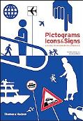 Pictograms, Icons & Signs A Guide to Information Graphics