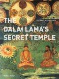 The Dalai Lama's Secret Temple