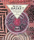Art of the Basket Traditional Basketry from Around the World