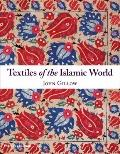 Textiles of the Islamic World