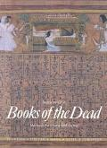 Books of the Dead Manuals for Living and Dying