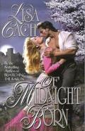 Of Midnight Born - Lisa Cach - Mass Market Paperback