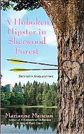 Hoboken Hipster in Sherwood Forest