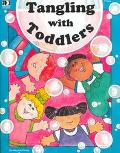 Tangling With Toddlers