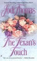 The Texan's Touch - Jodi Thomas - Mass Market Paperback
