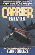 Enemies (Carrier Series #15) - Keith Douglass - Mass Market Paperback
