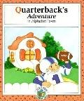 Quarterback's Adventure in Alphabet Town - Janet McDonnell - Paperback