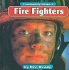 Fire Fighters (Community Helpers (Bridgestone Books))
