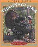 Thanksgiving (True Books: Holidays)