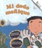 Mi Dedo Menique = My Pinkie Finger (Rookie Espanol) (Spanish Edition)