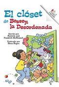 Bessey, LA Desordenada/Messy Bessey